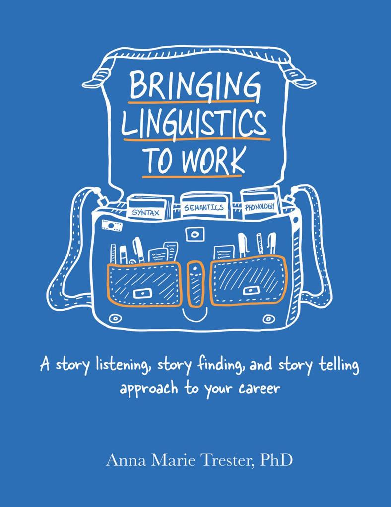 Bringing Linguistics to Work: A Story Listening...