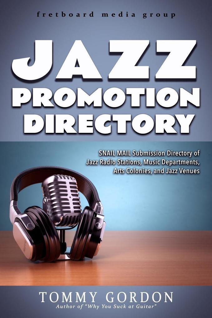 JAZZ PROMOTION DIRECTORY: SNAIL MAIL Submission...