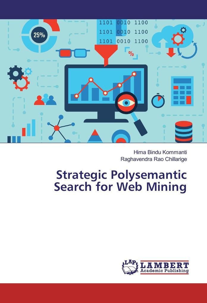 Strategic Polysemantic Search for Web Mining al...