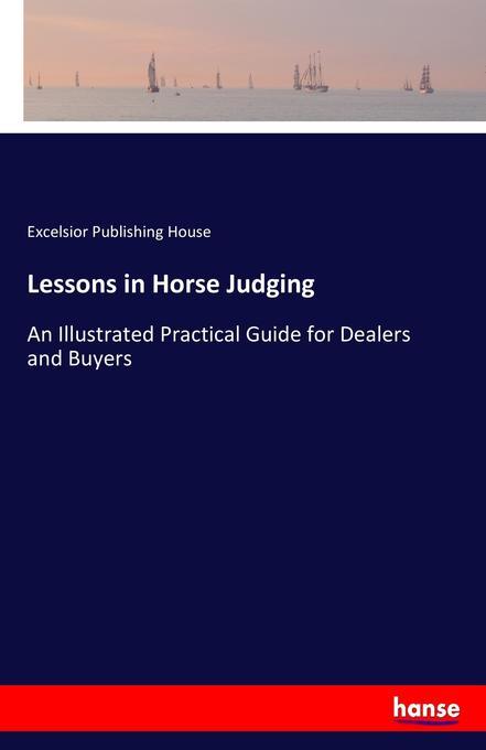 Lessons in Horse Judging als Buch von Excelsior...