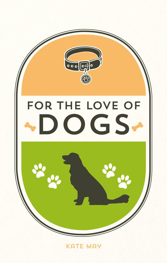 For the Love of Dogs als eBook Download von Kat...