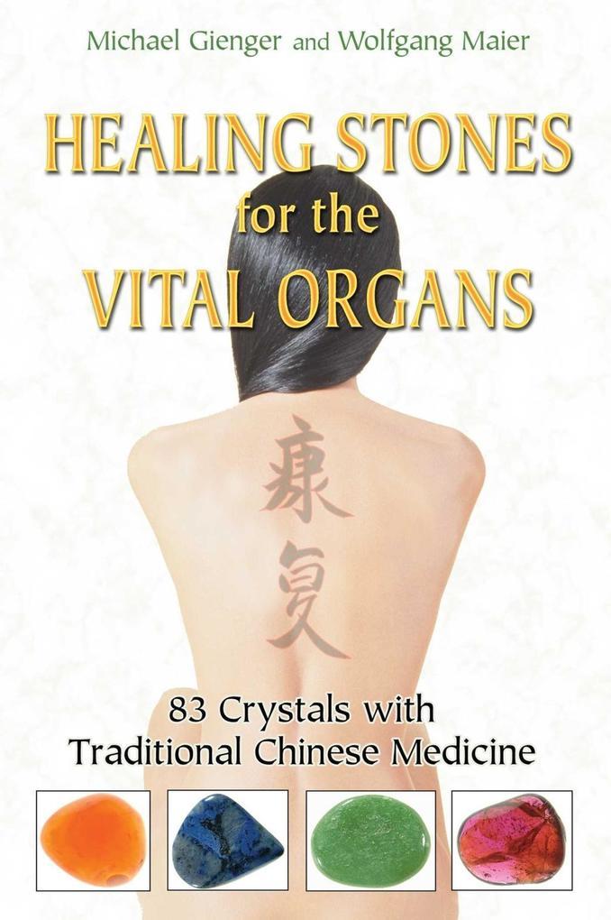 Healing Stones for the Vital Organs als eBook D...