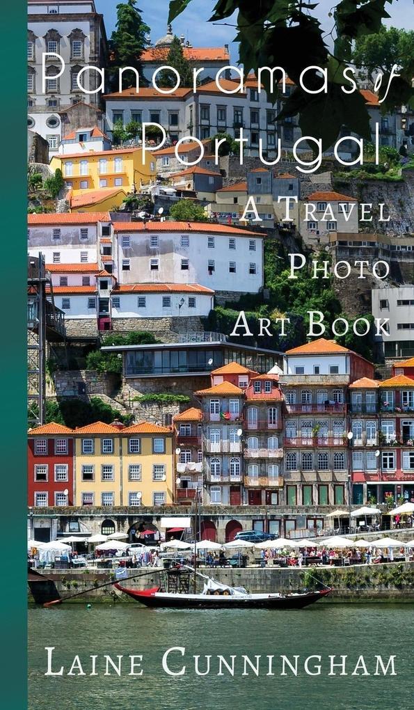 Panoramas of Portugal als Buch von Laine Cunnin...