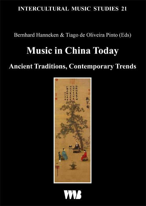 Music in China Today als Buch von