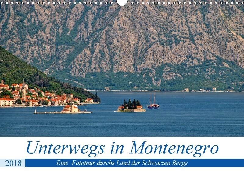 Unterwegs in Montenegro (Wandkalender 2018 DIN ...