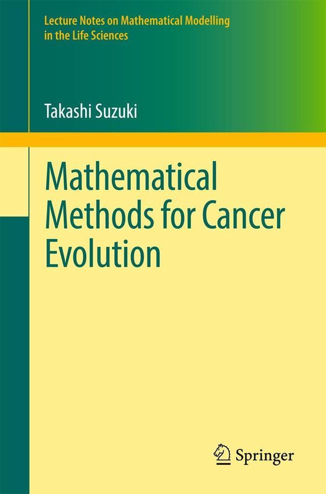 Mathematical Methods for Cancer Evolution als e...