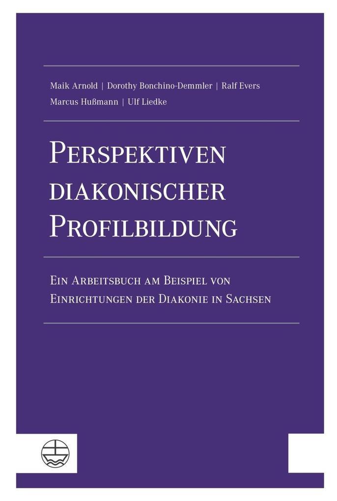 Perspektiven diakonischer Profilbildung als Buc...