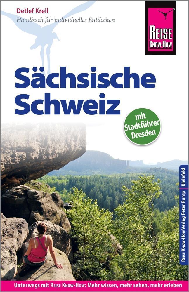 Reise Know-How Reiseführer Sächsische Schweiz (mit Stadtführer Dresden) als Buch (kartoniert)