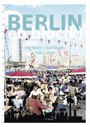 Berlin en bloc(k) - Ost-Berlin 1961-1990