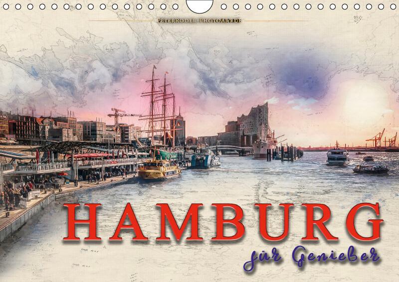 Hamburg für Genießer (Wandkalender 2018 DIN A4 quer) als Kalender