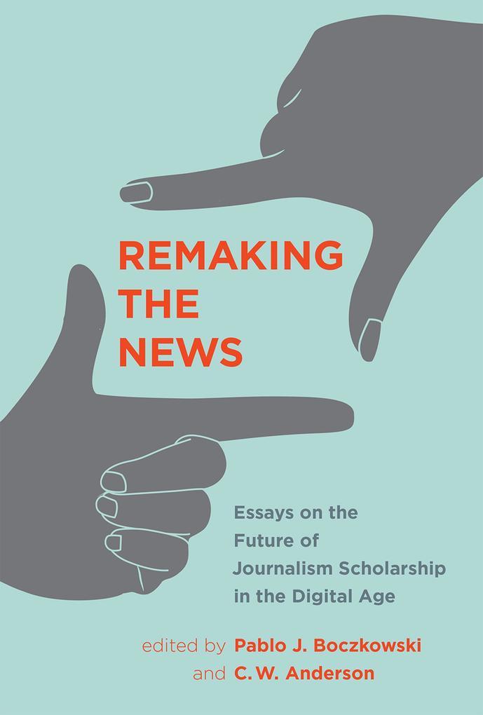 Remaking the News als eBook Download von