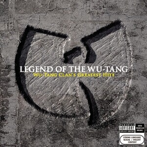 Legend Of The Wu-Tang: Wu-Tang Clan´s Greatest Hit