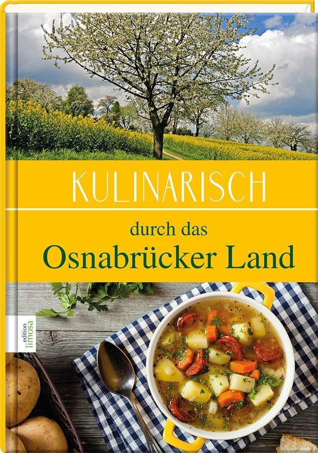 Kulinarisch durch das Osnabrücker Land als Buch...