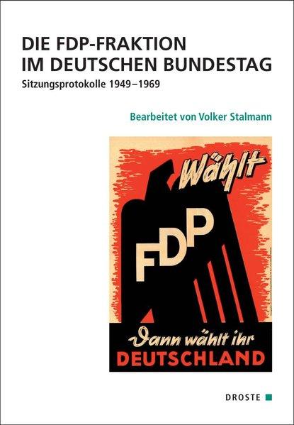 Die FDP-Fraktion im Deutschen Bundestag als Buc...