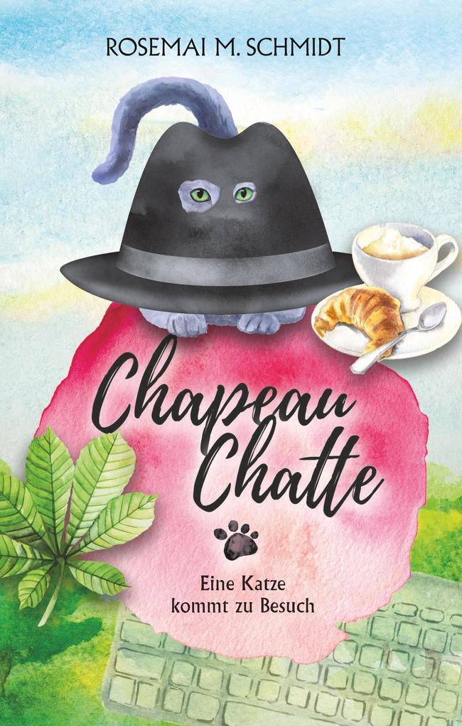 Chapeau Chatte als Buch von Rosemai M. Schmidt