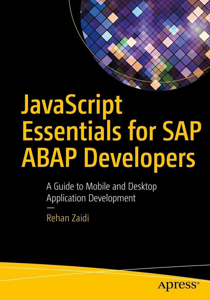 JavaScript Essentials for SAP ABAP Developers a...