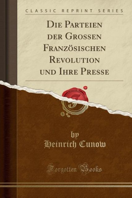 Die Parteien der Grossen Französischen Revoluti...