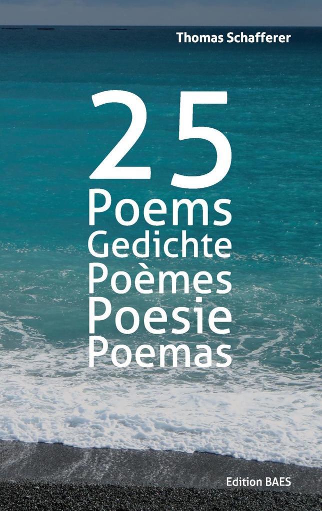25 Poems, Gedichte, Poèmes, Poesie, Poemas. als...