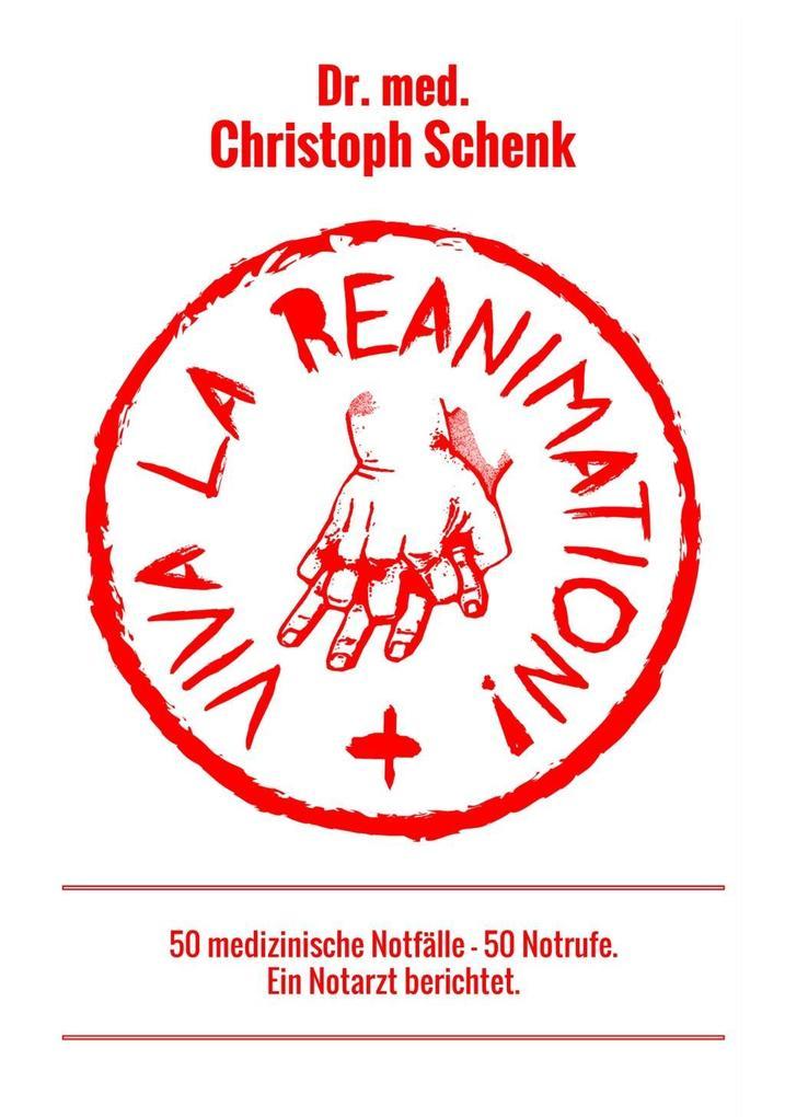 Viva La Reanimation! als Taschenbuch