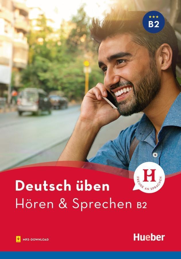 Deutsch üben Hören & Sprechen B2. Buch mit MP3-CD als Buch