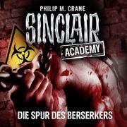 John Sinclair, Sinclair Academy, Folge 9: Die Spur des Berserkers (Gekürzt)