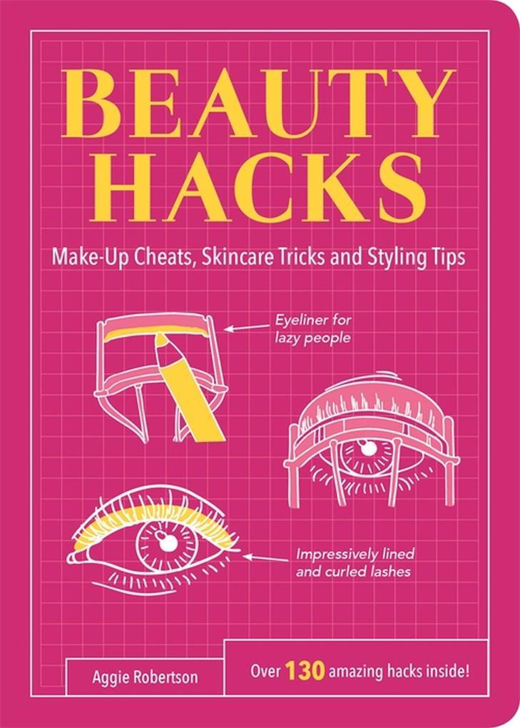 Beauty Hacks als eBook Download von Aggie Rober...