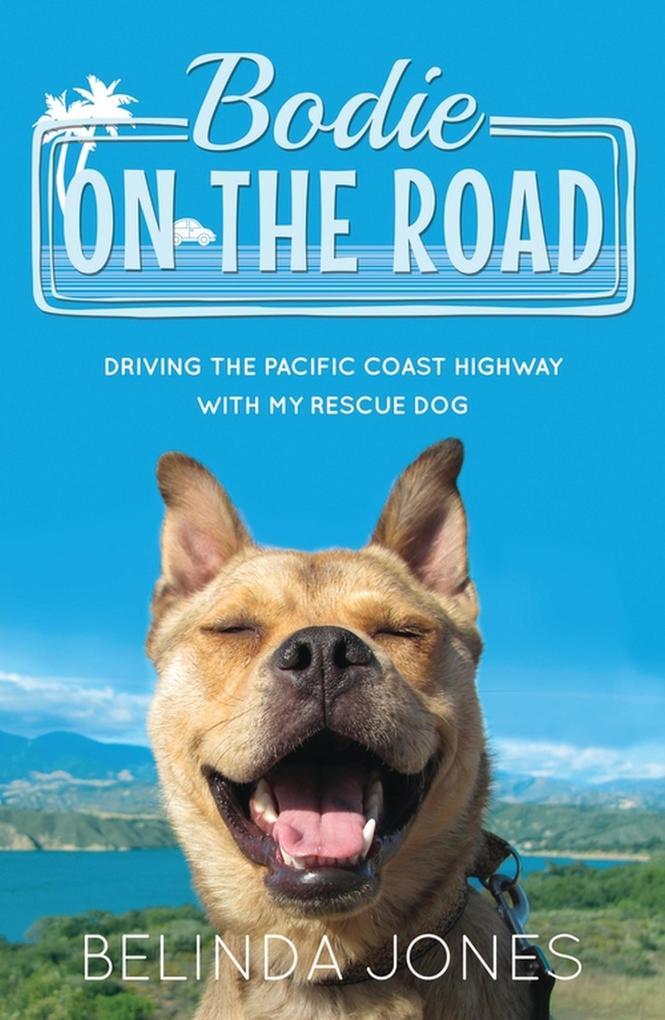 Bodie On the Road als eBook Download von Belind...