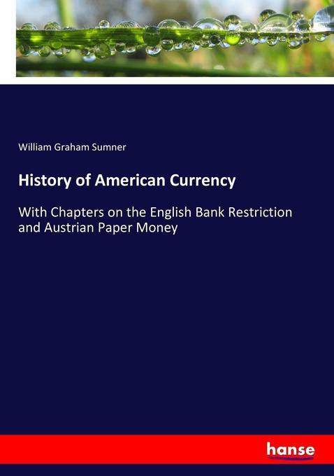 History of American Currency als Buch von Willi...
