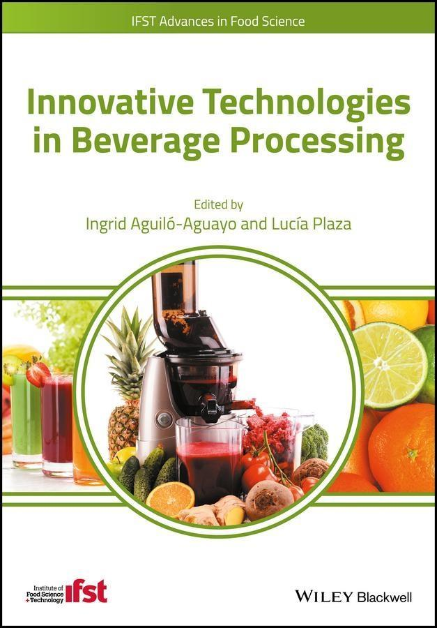 Innovative Technologies in Beverage Processing ...