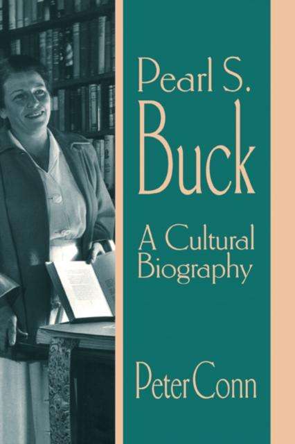 Pearl S. Buck als eBook Download von Peter Conn