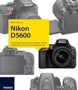 Nikon D5600 - Das Kamerabuch