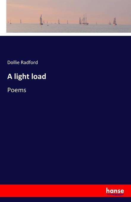A light load als Buch von Dollie Radford