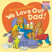 The Berenstain Bears: We Love Our Dad!/We Love Our Mom!
