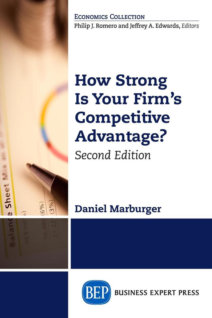 How Strong Is Your Firm´s Competitive Advantage...