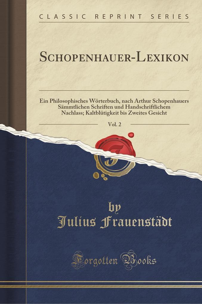 Schopenhauer-Lexikon, Vol. 2 als Buch von Juliu...