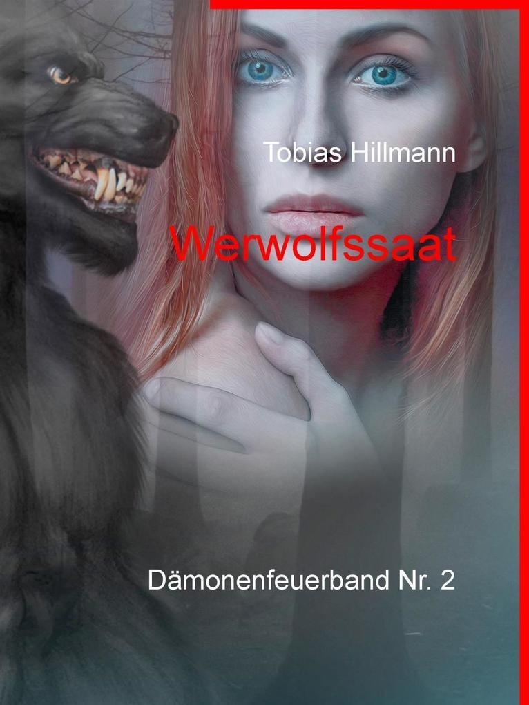 Werwolfssaat als eBook Download von Tobias Hill...