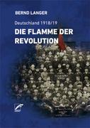 Die Flamme der Revolution