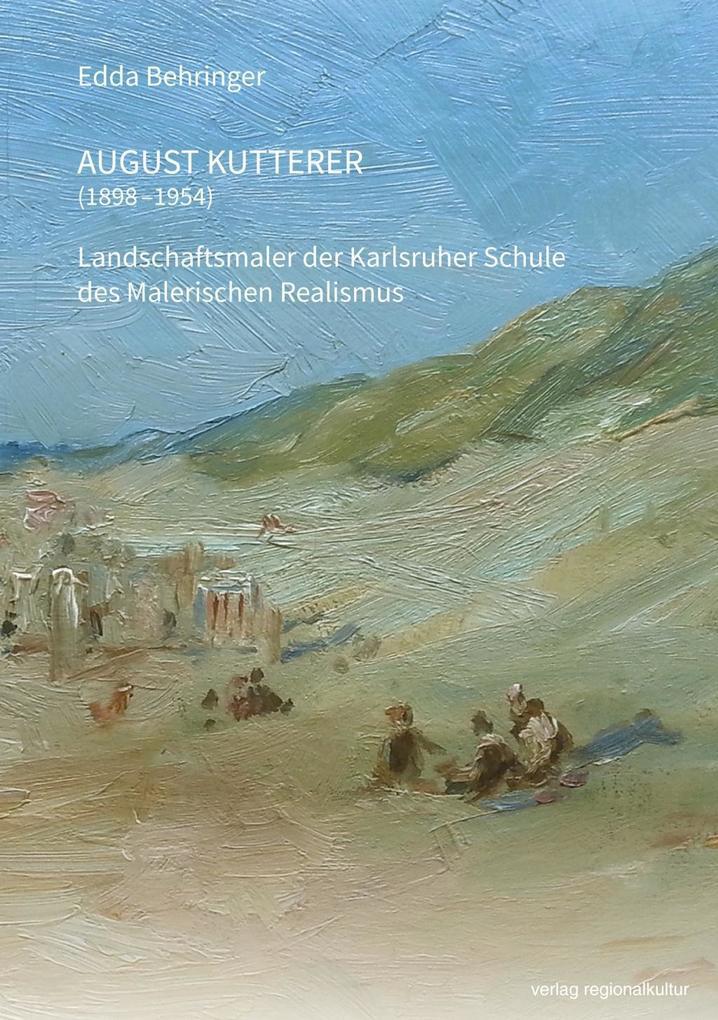 August Kutterer (1898-1954) als Buch von Edda B...