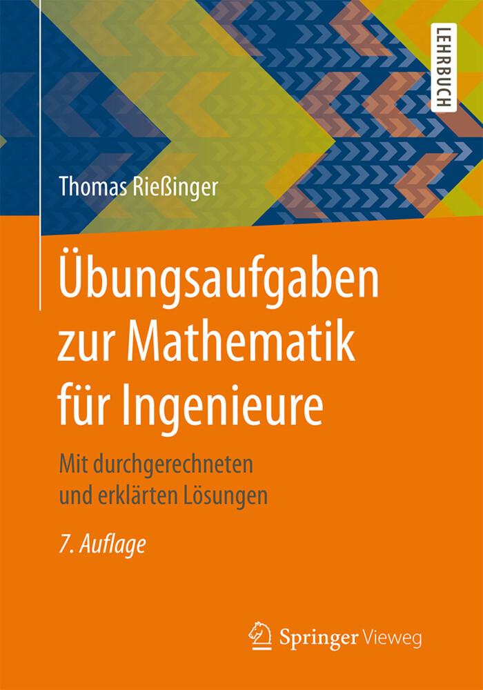 Übungsaufgaben zur Mathematik für Ingenieure al...