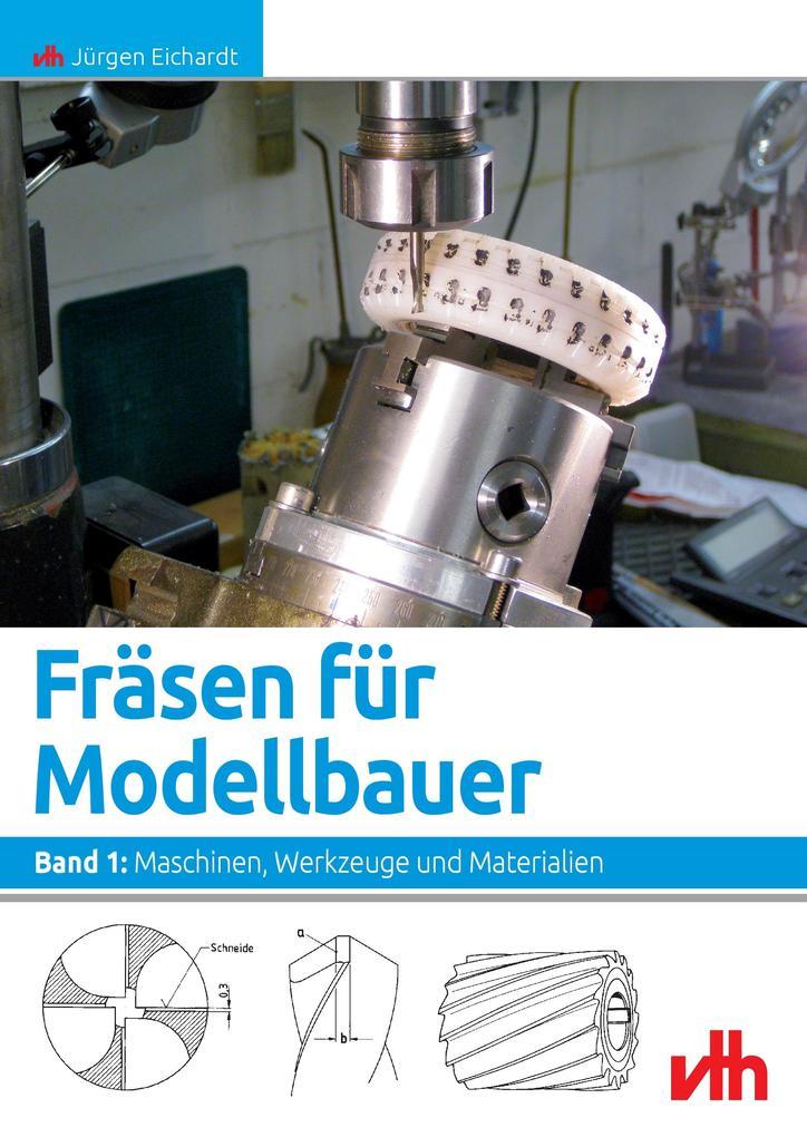 Fräsen für Modellbauer 1 als Buch von Jürgen Ei...