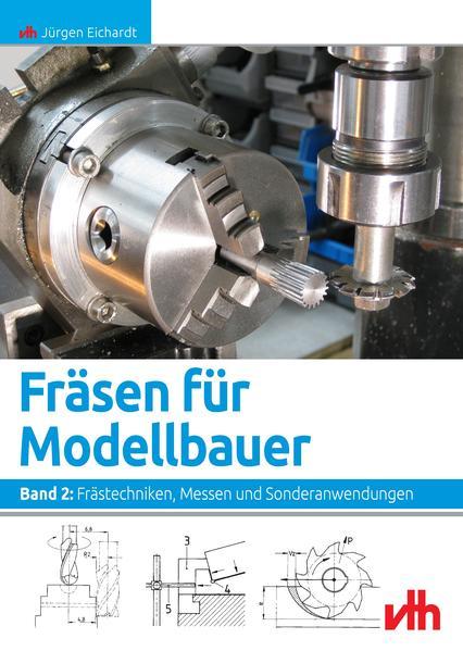 Fräsen für Modellbauer 2 als Buch von Jürgen Ei...