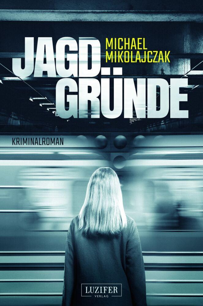 Jagdgründe als Buch (kartoniert)