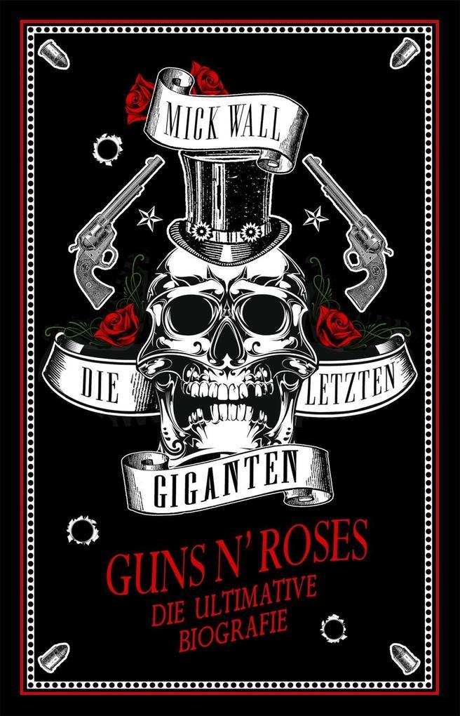 Die letzen Giganten - Guns N' Roses als Buch