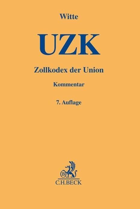 Zollkodex der Union als Buch von Peter Witte, S...