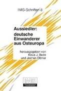 Aussiedler: deutsche Einwanderer aus Osteuropa