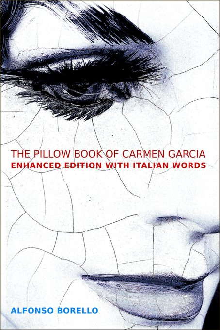 English/Italian: The Pillow Book of Carmen Garc...