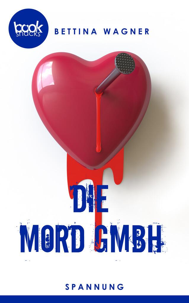 Die Mord GmbH (Kurzgeschichte, Krimi) als eBook