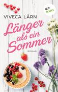 Länger als ein Sommer - Roman