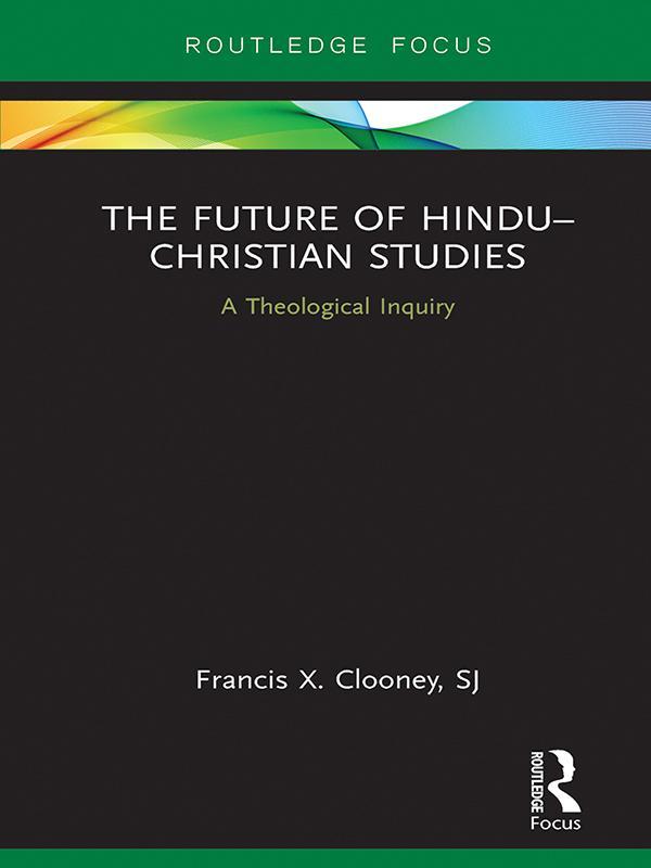 Future of Hindu-Christian Studies als eBook Dow...