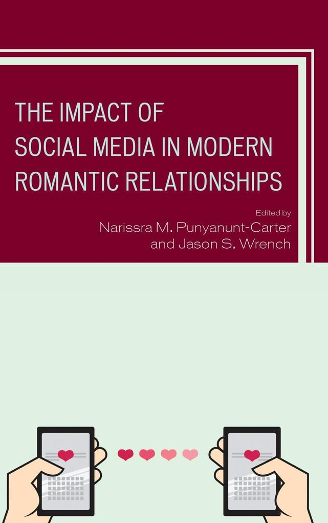 The Impact of Social Media in Modern Romantic R...